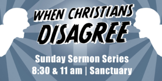 When Christians Disagree Web Banner